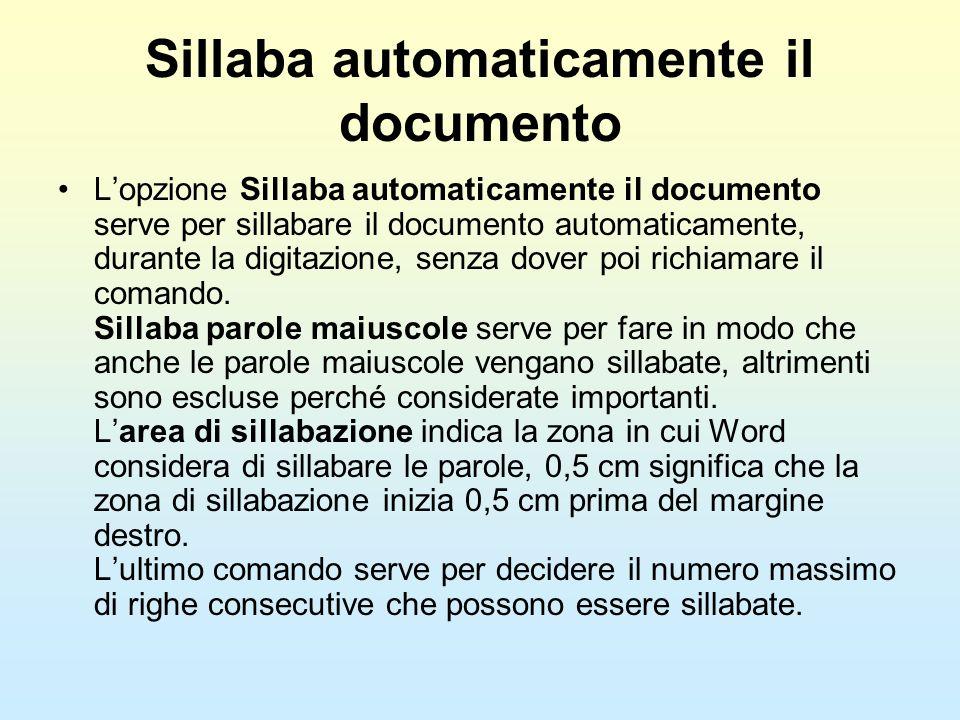 Sillaba automaticamente il documento Lopzione Sillaba automaticamente il documento serve per sillabare il documento automaticamente, durante la digita