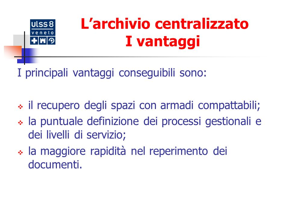 Larchivio digitale Progressiva trasformazione della documentazione cartacea in formato digitale, attraverso un processo di dematerializzazione.