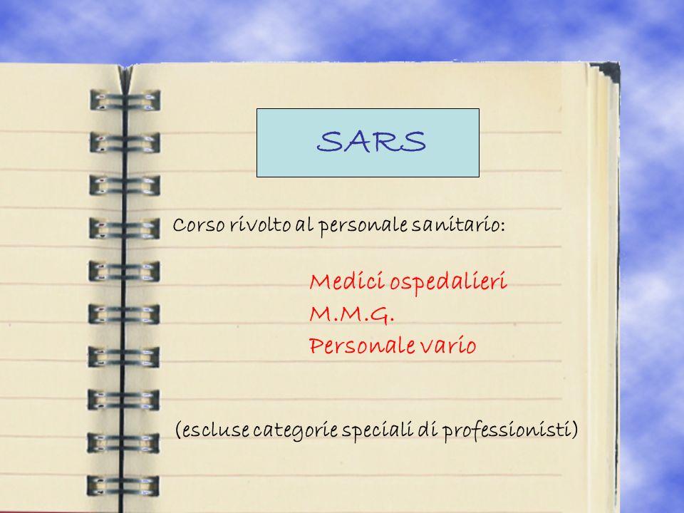 SARS Corso rivolto al personale sanitario: Medici ospedalieri M.M.G.