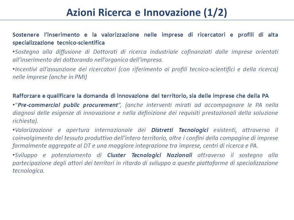 Azioni Ricerca e Innovazione (2/2) Promuovere imprese innovative Creazione di spin-off della ricerca e start-up innovative.