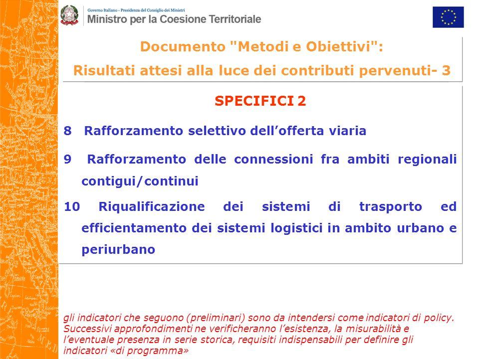 Documento Metodi e Obiettivi Risultati attesi/Indicatori - 3 3.