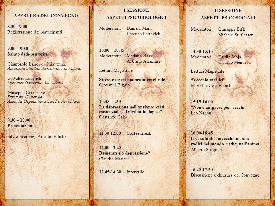 Una società in grado di investire sugli anziani investe sul suo futuro APERTURA DEL CONVEGNO 8.30 - 9.00 Registrazione dei partecipanti 9.00 – 9.30 Saluto delle Autorità Giampaolo Landi di Chiavenna.