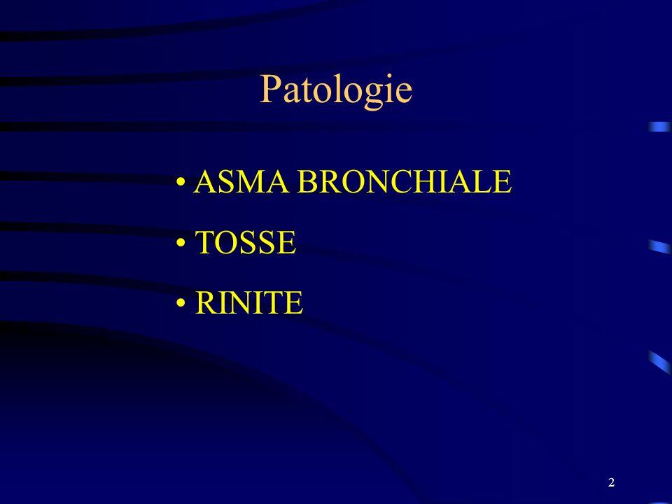 2 Patologie ASMA BRONCHIALE TOSSE RINITE