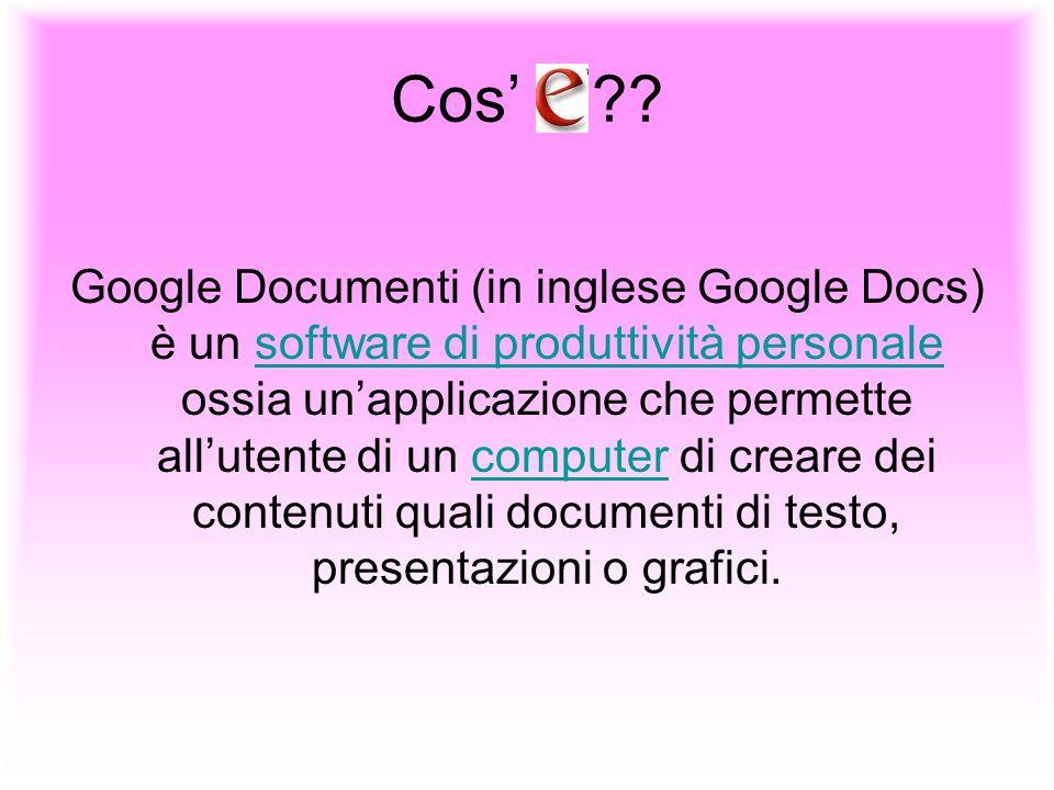 Cos ?? Google Documenti (in inglese Google Docs) è un software di produttività personale ossia unapplicazione che permette allutente di un computer di