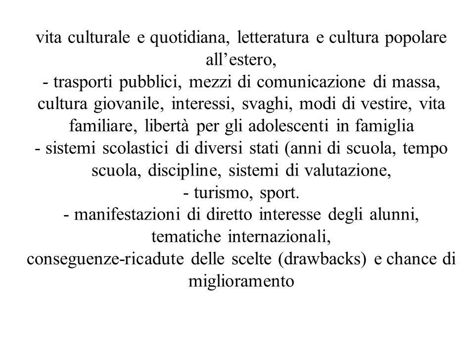 vita culturale e quotidiana, letteratura e cultura popolare allestero, - trasporti pubblici, mezzi di comunicazione di massa, cultura giovanile, inter
