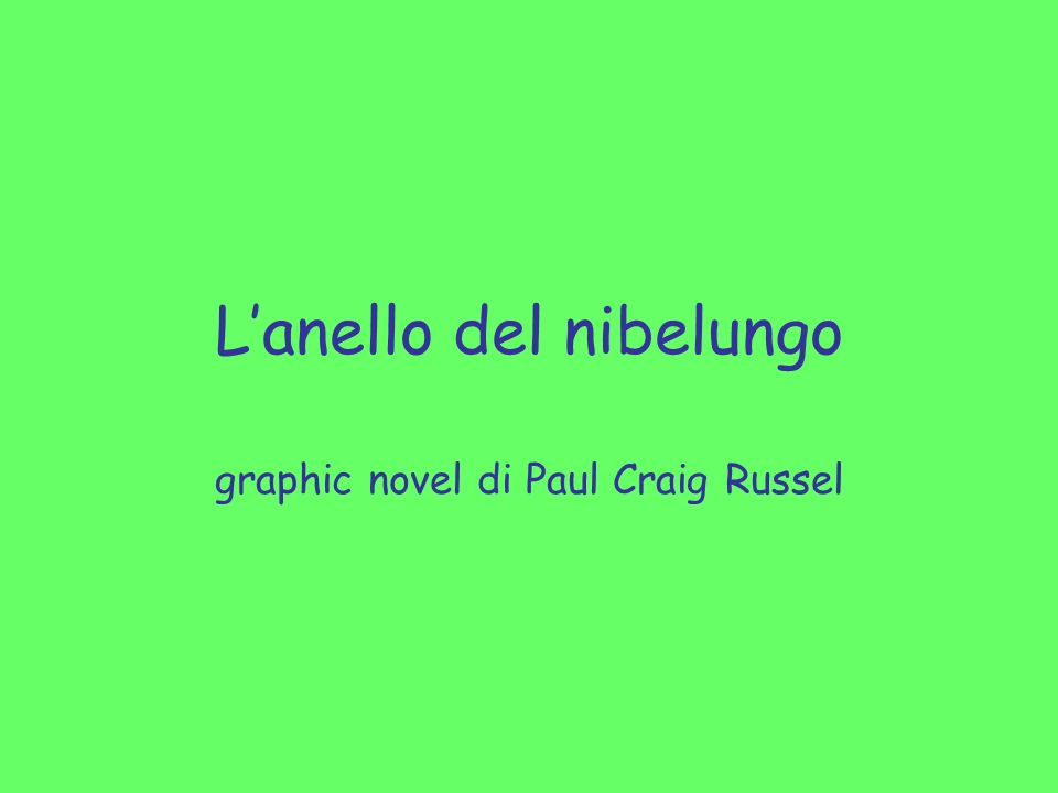 Lanello del nibelungo graphic novel di Paul Craig Russel