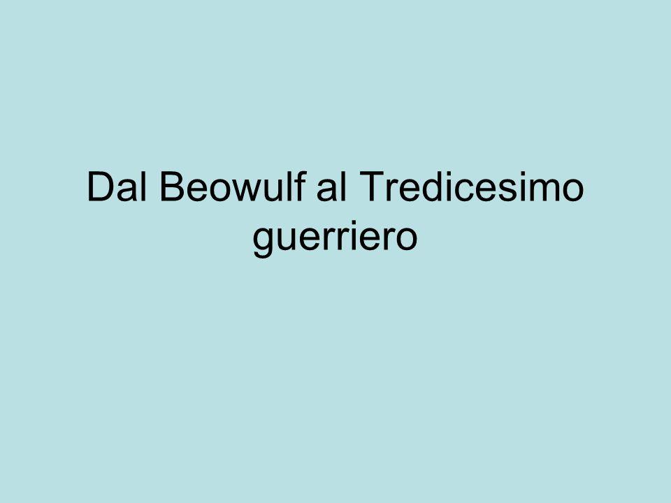 Dal Beowulf al Tredicesimo guerriero