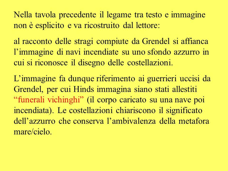 Nella tavola precedente il legame tra testo e immagine non è esplicito e va ricostruito dal lettore: al racconto delle stragi compiute da Grendel si a