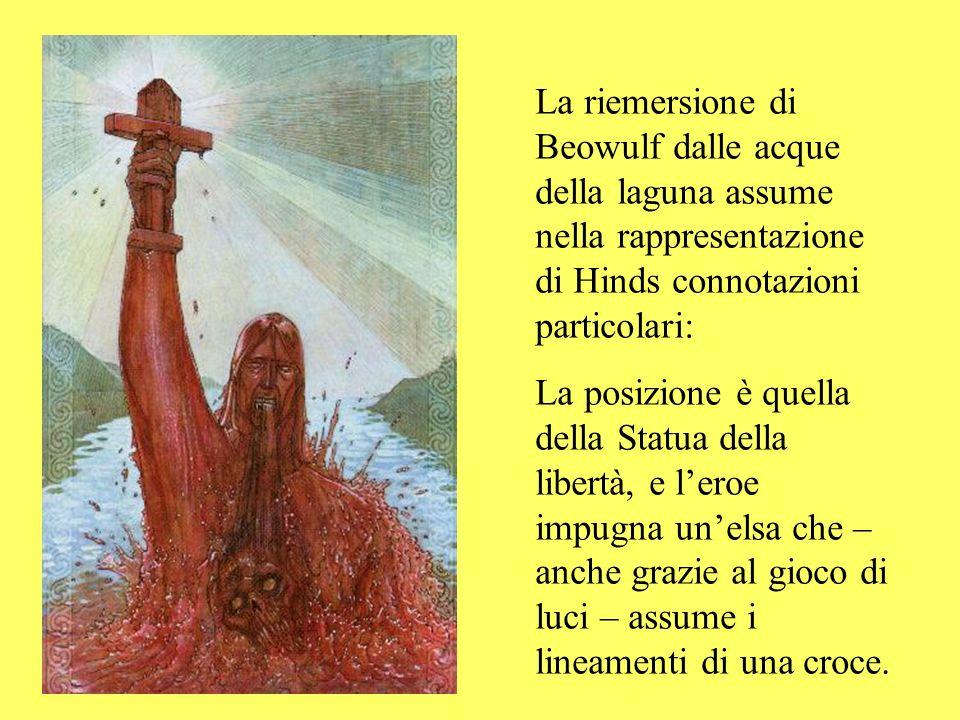 La riemersione di Beowulf dalle acque della laguna assume nella rappresentazione di Hinds connotazioni particolari: La posizione è quella della Statua