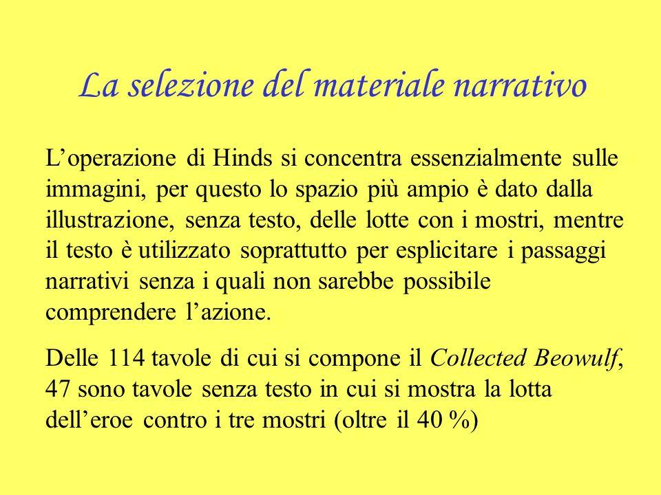 La selezione del materiale narrativo Loperazione di Hinds si concentra essenzialmente sulle immagini, per questo lo spazio più ampio è dato dalla illu