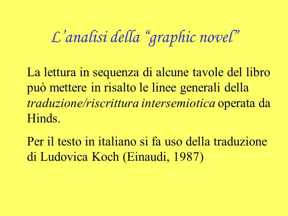 Lanalisi della graphic novel La lettura in sequenza di alcune tavole del libro può mettere in risalto le linee generali della traduzione/riscrittura i