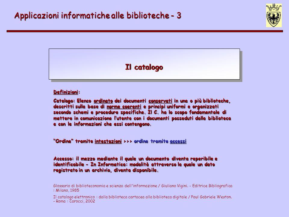 2) Organizzazione e standardizzazione Applicazioni informatiche alle biblioteche - 3 Organizzazione del processo di automazione 1) Analisi dei dati [bibliotecari e informatici] 2) Analisi dei processi di immissione, di recupero [] 3) Verifica degli standard [bibliotecari, informatici] 4) Impostazione dei prodotti 5) Creazione modello [informatici] 6) Test [bibliotecari, informatici] 7) Correzioni (bug) 8) Rilascio in produzione 9) Manutenzione e sviluppi