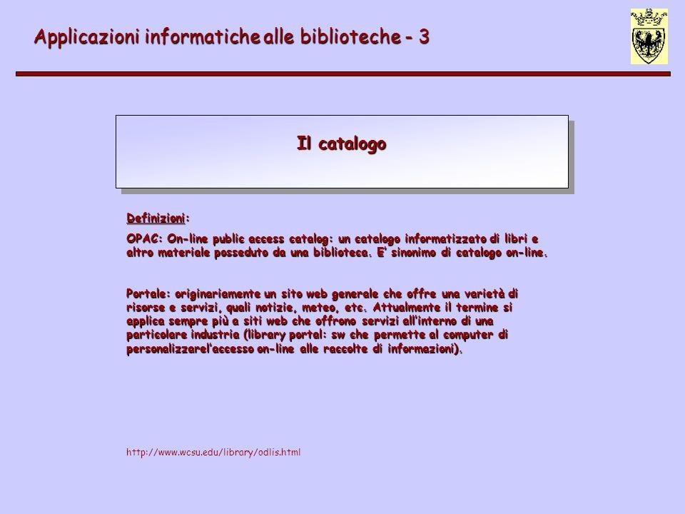 I livello di automazione - 1) analisi dei dati Le regole di catalogazione e le viste logiche Applicazioni informatiche alle biblioteche - 3 Viste logiche -visualizzazioni diverse di uno stesso record -dati diversi, in quanto rilevati secondo diversi codici di regole -non duplicazioni di immissioni identiche
