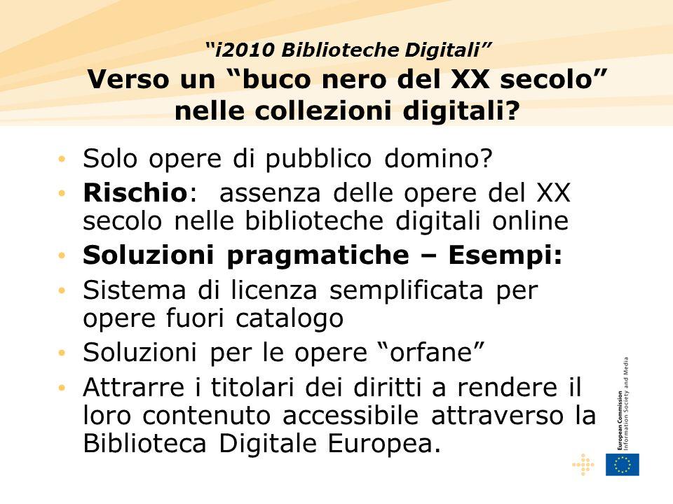 i2010 Biblioteche Digitali Verso un buco nero del XX secolo nelle collezioni digitali.