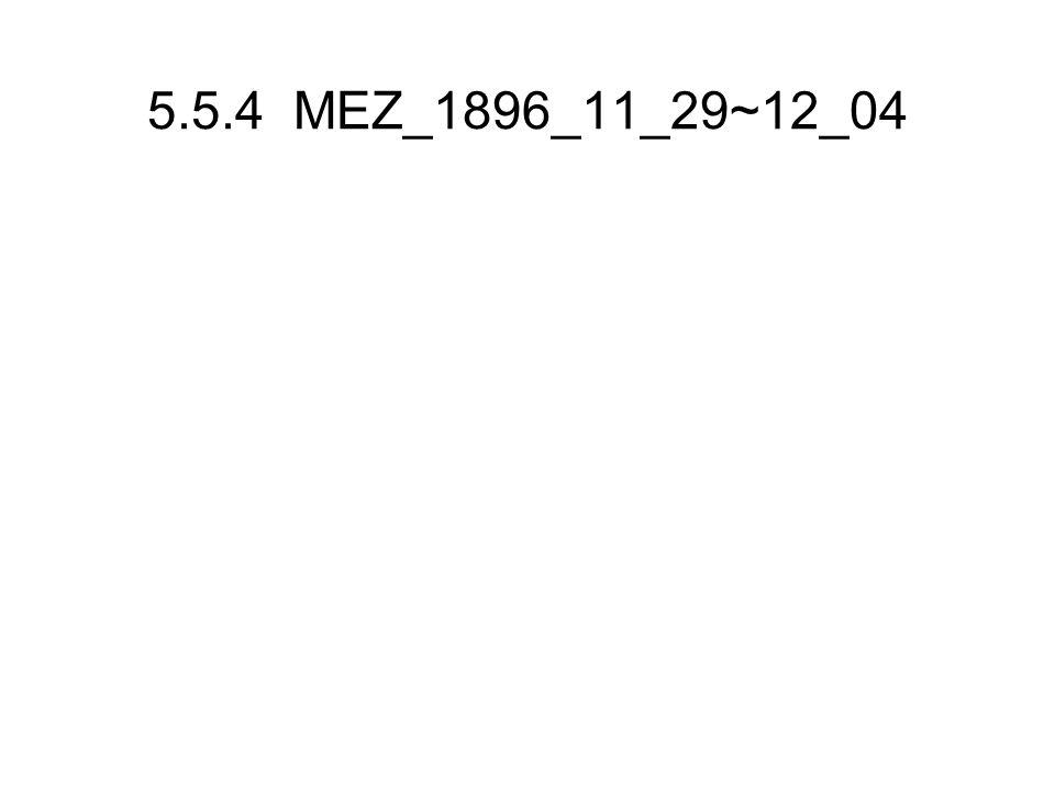 5.5.4 MEZ_1896_11_29~12_04