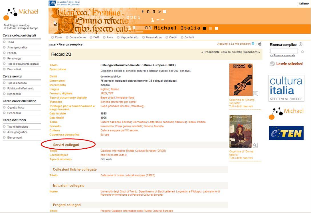 15-16 Novembre 2007 Collezioni digitali di periodici in Italia e in Europa: standard, applicazioni, valutazioni, prospettive 12