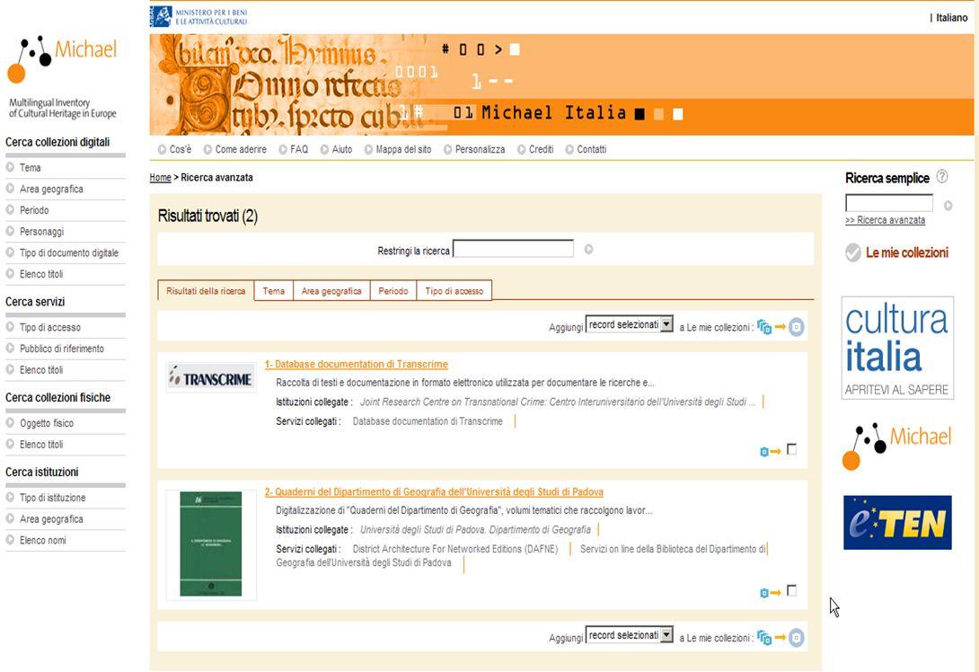 15-16 Novembre 2007 Collezioni digitali di periodici in Italia e in Europa: standard, applicazioni, valutazioni, prospettive 16 RICERCA AVANZATA