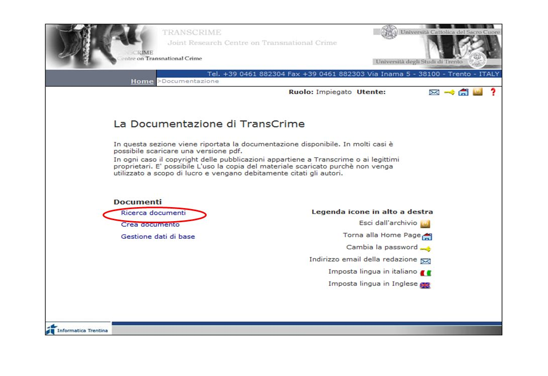 15-16 Novembre 2007 Collezioni digitali di periodici in Italia e in Europa: standard, applicazioni, valutazioni, prospettive 19 HOMEPAGE DI TRANSCRIME