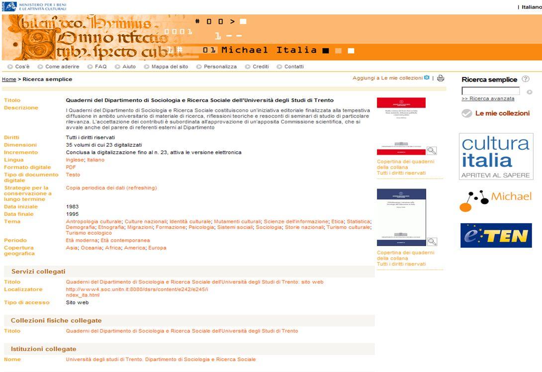 15-16 Novembre 2007 Collezioni digitali di periodici in Italia e in Europa: standard, applicazioni, valutazioni, prospettive 20