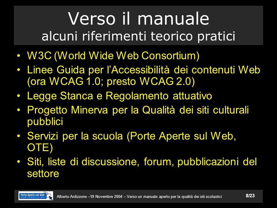 Alberto Ardizzone –19 Novembre 2004 – Verso un manuale aperto per la qualità dei siti scolastici 19/23 Un esempio: Istituto Pessina di Como