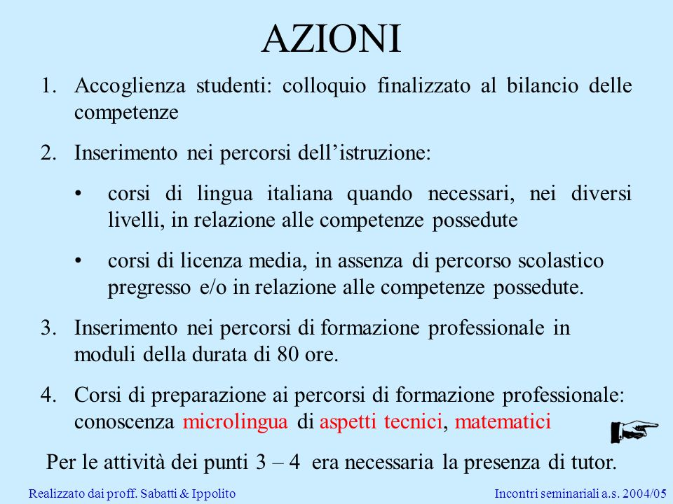 Incontri seminariali a.s. 2004/05Realizzato dai proff.