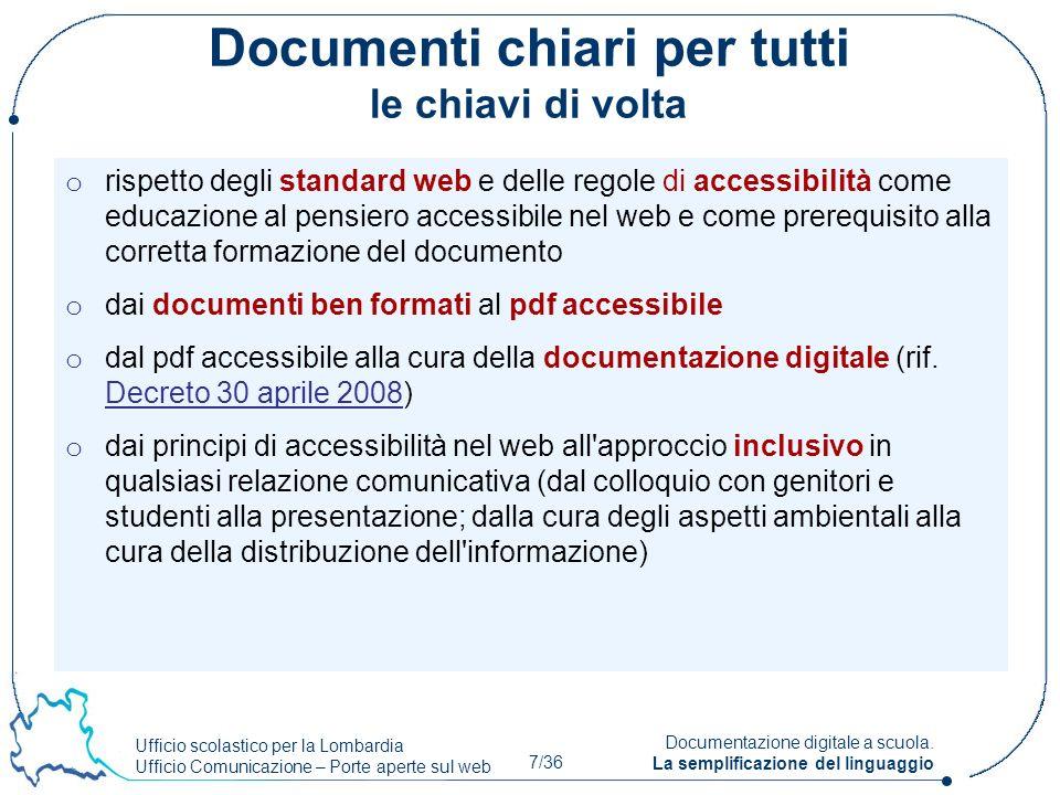 Ufficio scolastico per la Lombardia Ufficio Comunicazione – Porte aperte sul web 7/36 Documentazione digitale a scuola. La semplificazione del linguag