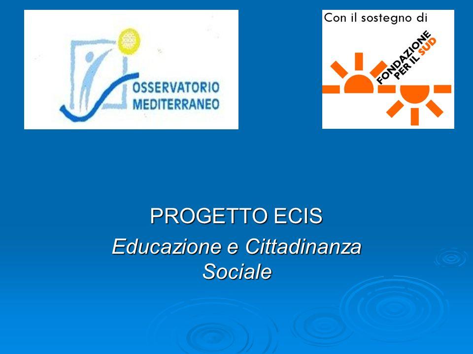 PROGETTO ECIS Educazione e Cittadinanza Sociale