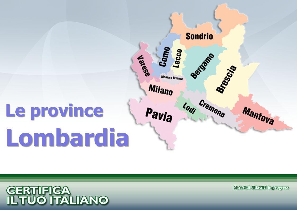 Lombardia Le province