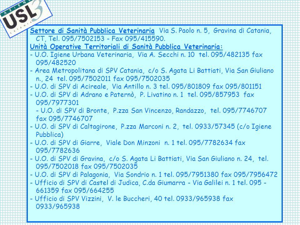 Settore di Sanità Pubblica Veterinaria Via S.Paolo n.