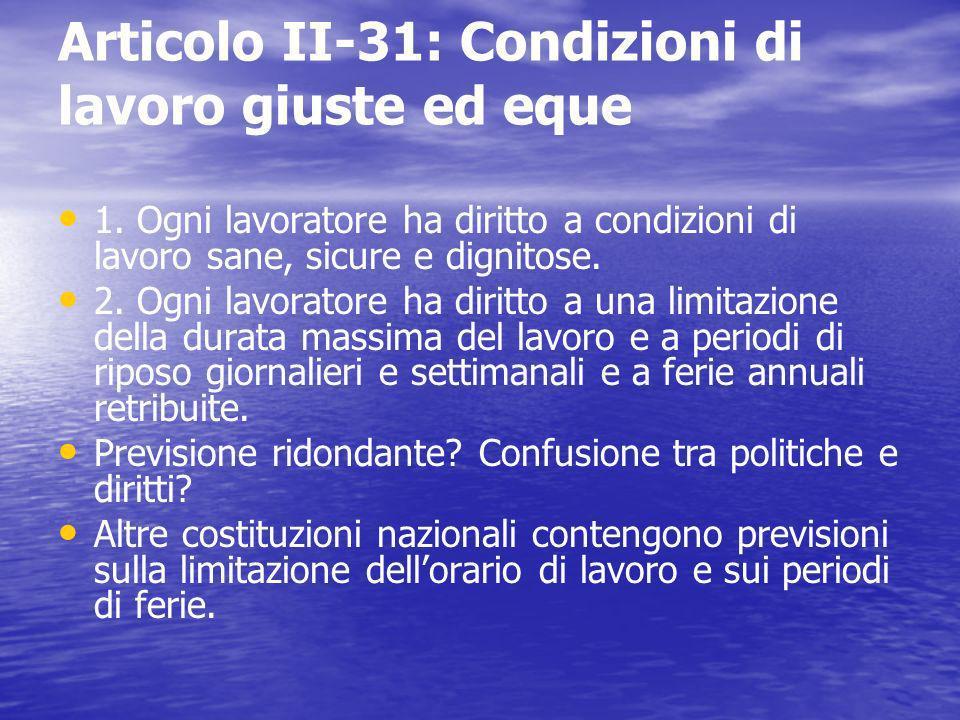Articolo II-31: Condizioni di lavoro giuste ed eque 1.