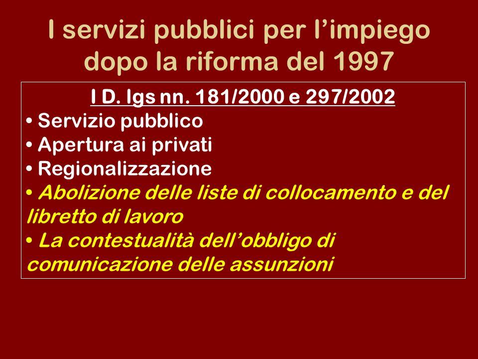 I servizi pubblici per limpiego dopo la riforma del 1997 I D.