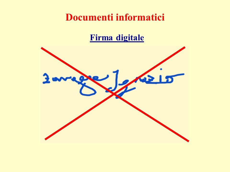 Documenti informatici Firma digitale