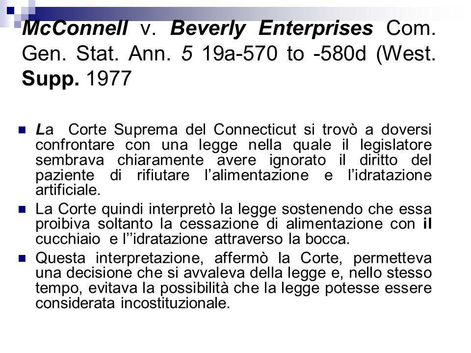 McConnell v. Beverly Enterprises Com. Gen. Stat. Ann. 5 19a-570 to -580d (West. Supp. 1977 La Corte Suprema del Connecticut si trovò a doversi confron