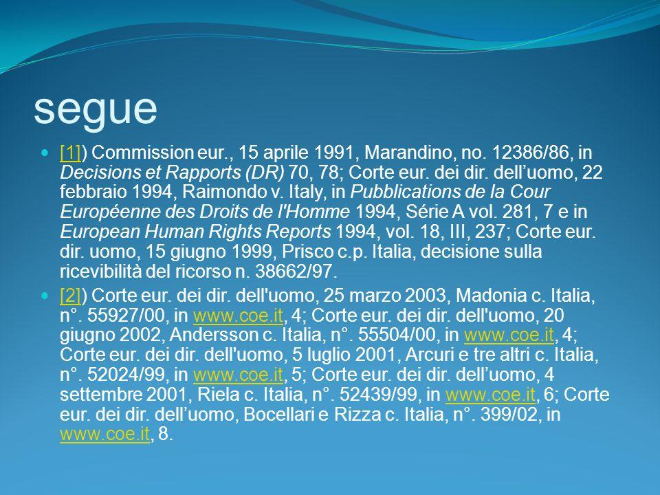segue [1]) Commission eur., 15 aprile 1991, Marandino, no.