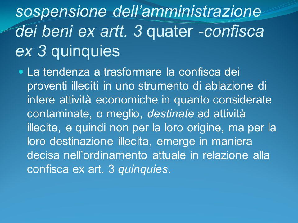 sospensione dellamministrazione dei beni ex artt.