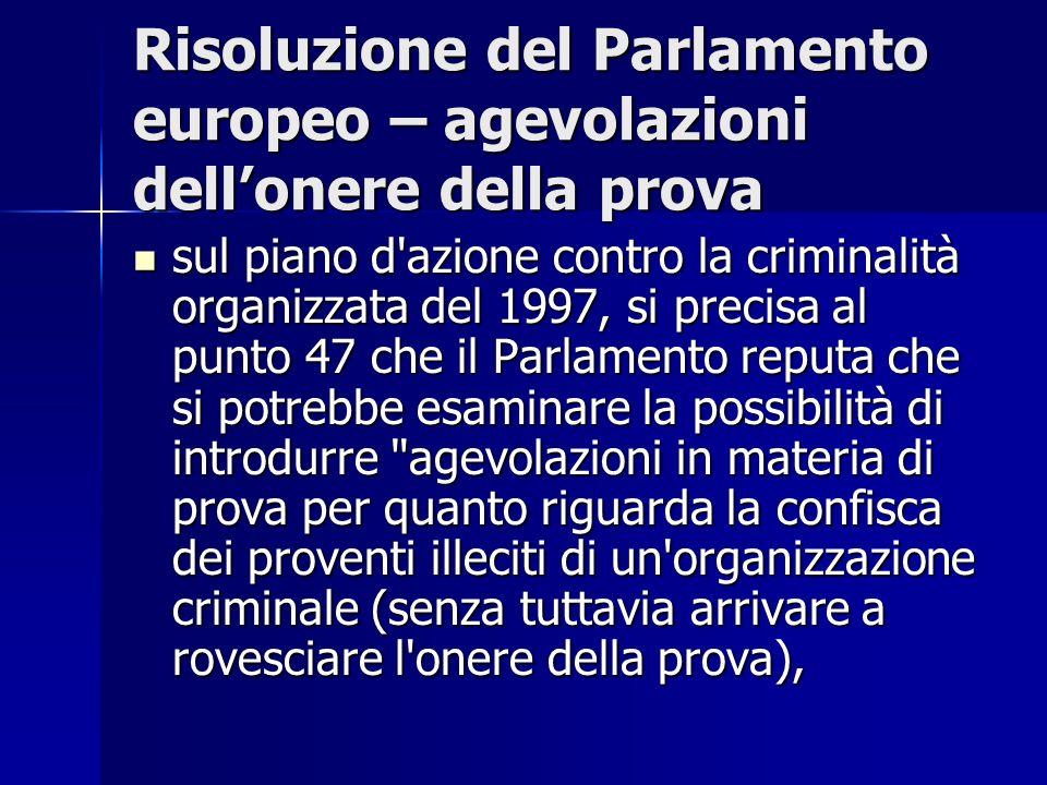 Risoluzione del Parlamento europeo – agevolazioni dellonere della prova sul piano d'azione contro la criminalità organizzata del 1997, si precisa al p