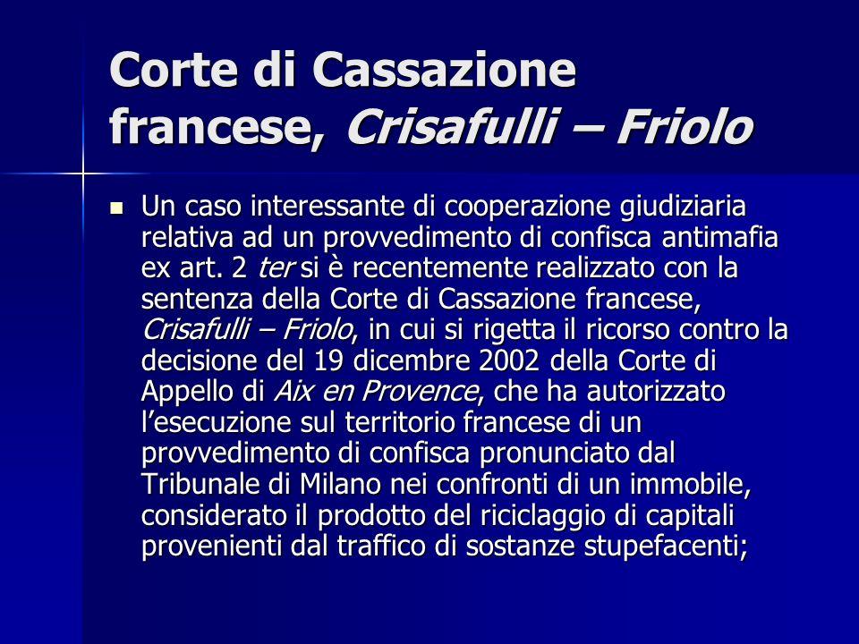 Corte di Cassazione francese, Crisafulli – Friolo Un caso interessante di cooperazione giudiziaria relativa ad un provvedimento di confisca antimafia