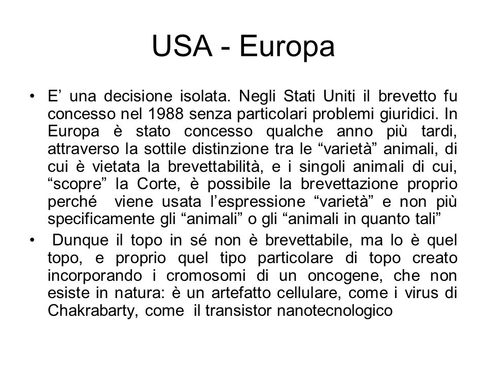 USA - Europa E una decisione isolata.