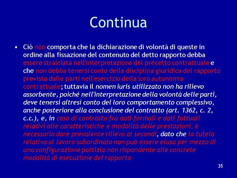 Preliminarmente: Prevale la realtà dei fatti sul nomen iuris Cass.