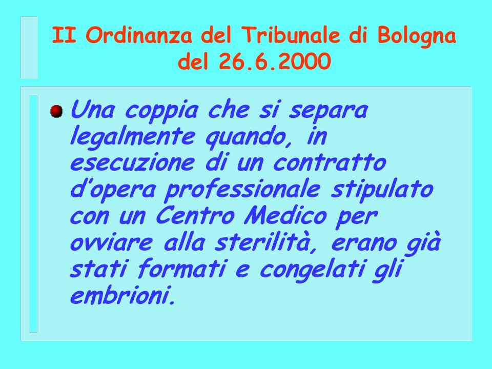 II Ordinanza del Tribunale di Bologna del 26.6.2000 Una coppia che si separa legalmente quando, in esecuzione di un contratto dopera professionale sti