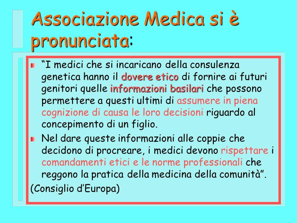 Associazione Medica si è pronunciata Associazione Medica si è pronunciata: dovere etico informazioni basilari I medici che si incaricano della consule