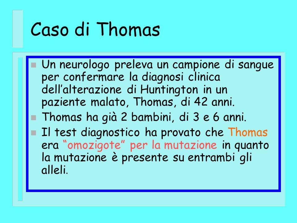 Caso di Thomas n Un neurologo preleva un campione di sangue per confermare la diagnosi clinica dellalterazione di Huntington in un paziente malato, Th