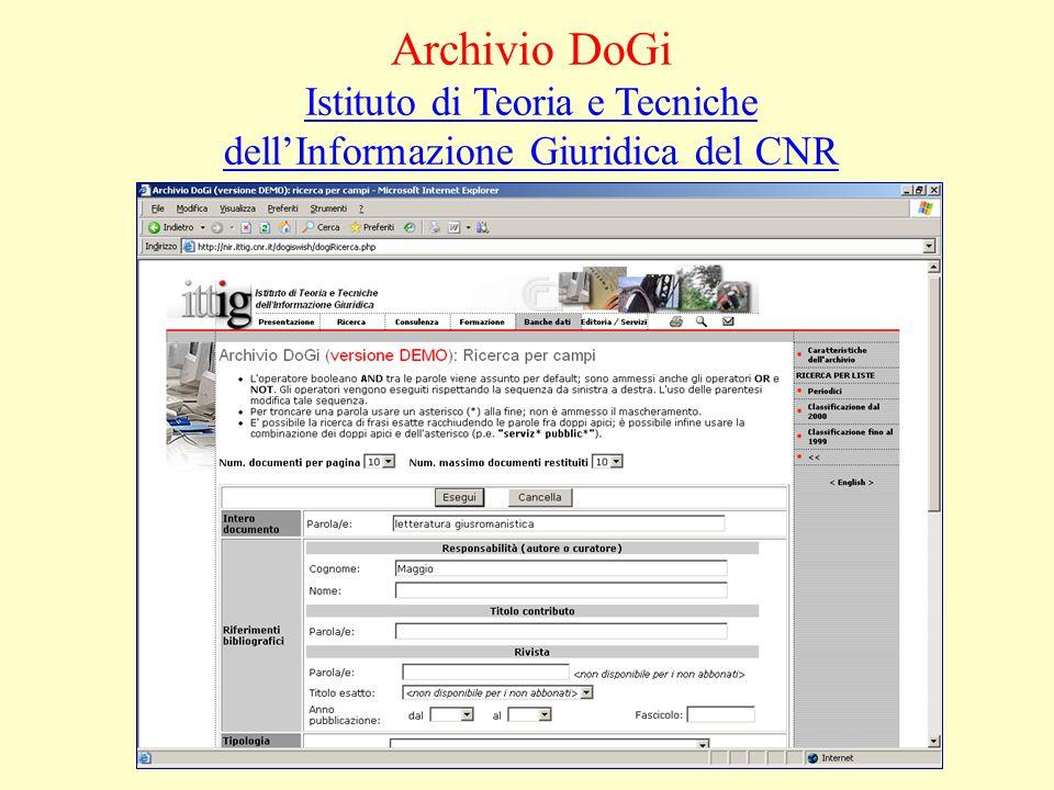 Archivio DoGi Istituto di Teoria e Tecniche dellInformazione Giuridica del CNR Istituto di Teoria e Tecniche dellInformazione Giuridica del CNR
