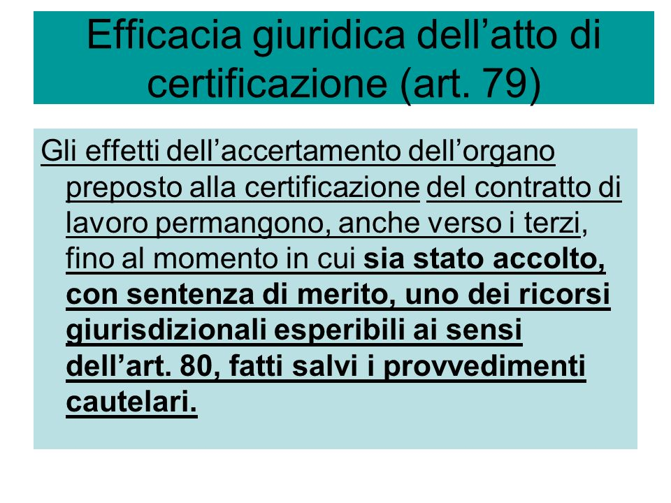 Art.80 – Rimedi esperibili nei confronti della certificazione 1.