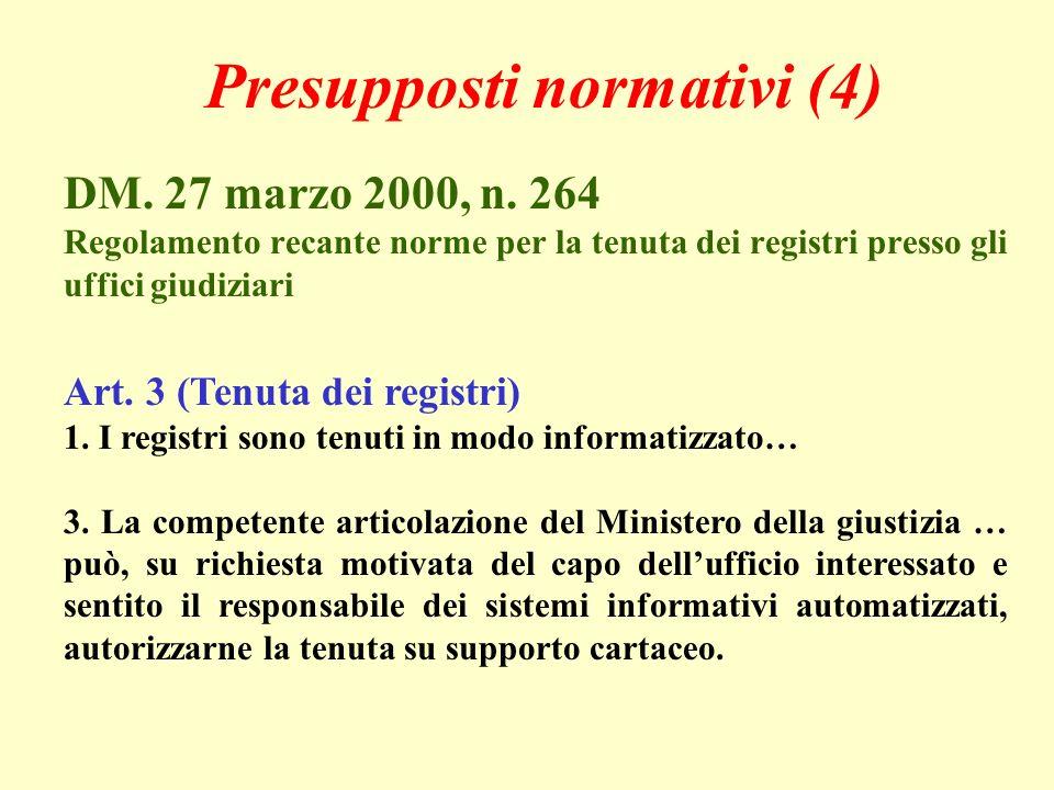 Presupposti normativi (4) DM. 27 marzo 2000, n.
