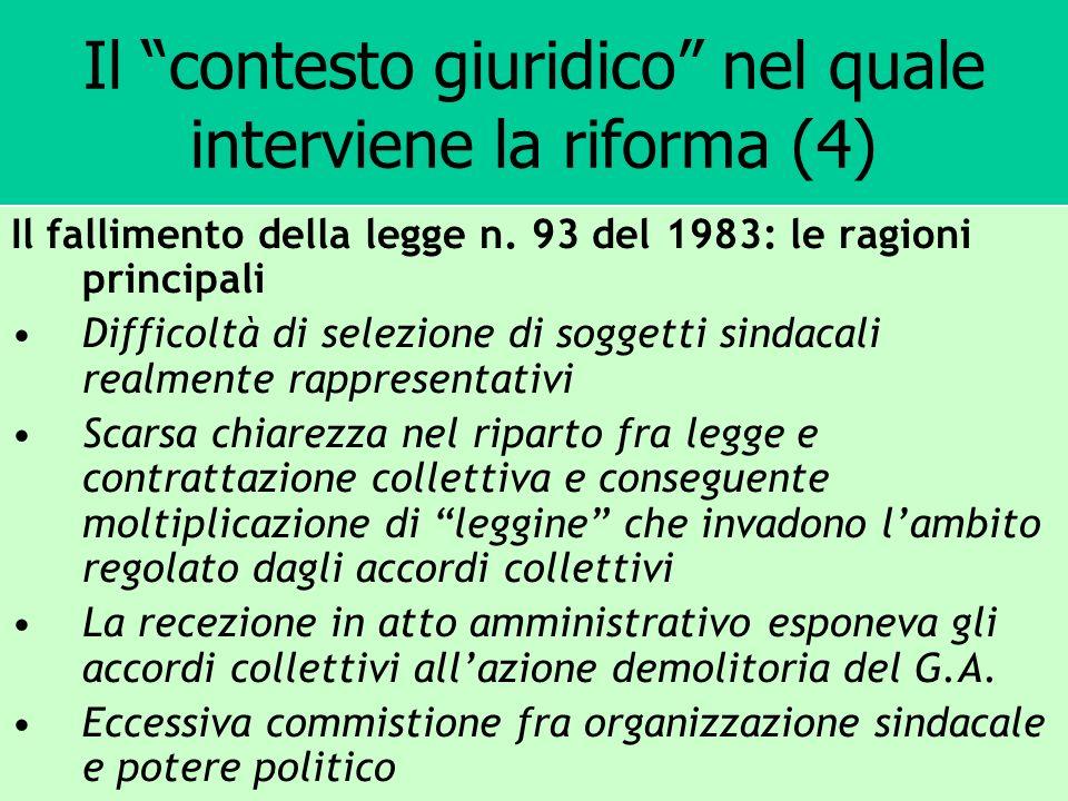 Il contesto giuridico nel quale interviene la riforma (4) Il fallimento della legge n. 93 del 1983: le ragioni principali Difficoltà di selezione di s