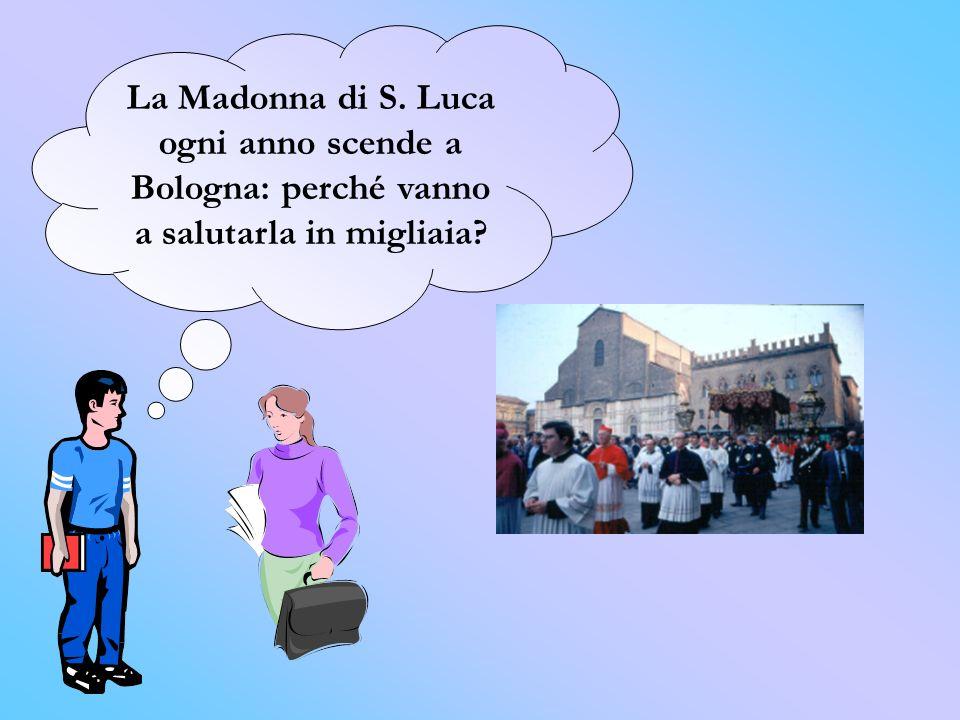 La Madonna di S. Luca ogni anno scende a Bologna: perché vanno a salutarla in migliaia