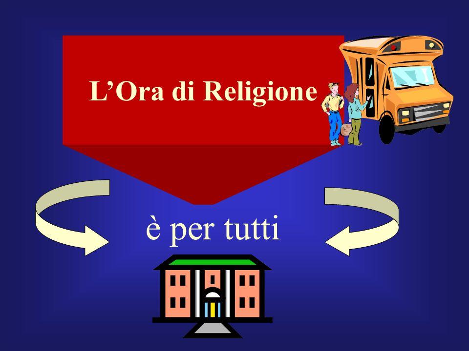 LOra di Religione è per tutti