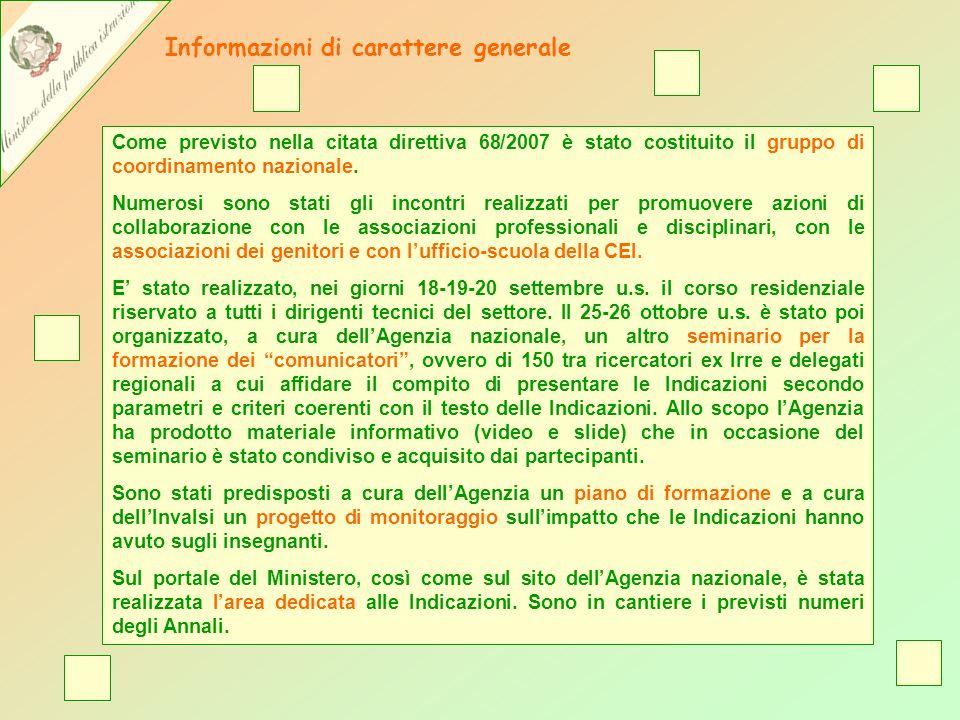 Come previsto nella citata direttiva 68/2007 è stato costituito il gruppo di coordinamento nazionale.