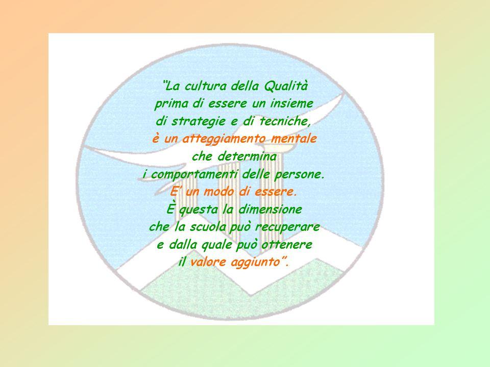 La cultura della Qualità prima di essere un insieme di strategie e di tecniche, è un atteggiamento mentale che determina i comportamenti delle persone.